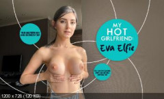 My Hot Girlfriend Eva Elfie